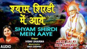 Shyam Shirdi Mein Aaye Bhajan Mp3 Download – Vidhi Sharma