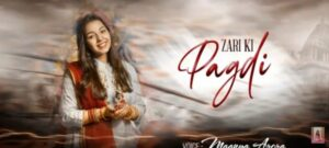Zari Ki Pagdi Bhajan Mp3 Download- Maanya Arora